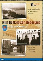 Mijn Nostalgisch Nederland / Dordrecht