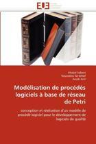 Mod�lisation de Proc�d�s Logiciels � Base de R�seau de Petri