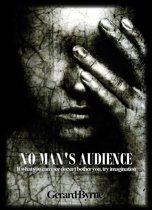 No Man's Audience