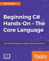 Beginning C# 7 Hands-On - The Core Language