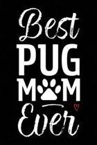 Best Pug Mom Ever