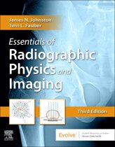 Essentials of Radiographic Physics and Imaging E-Book