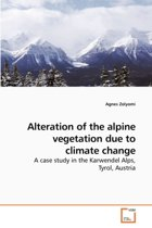 Alteration of the Alpine Vegetation Due to Climate Change