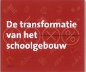 De transformatie van het schoolgebouw