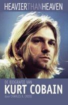 Kurt Cobain / Heavier than heaven
