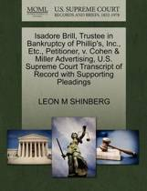 Isadore Brill, Trustee in Bankruptcy of Phillip's, Inc., Etc., Petitioner, V. Cohen & Miller Advertising, U.S. Supreme Court Transcript of Record with Supporting Pleadings