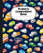 Cars Primary Composition Book: Beautiful Trucks & Cars Primary Composition Notebook Story Paper Journal - Dotted Midline and Picture Space for Grades