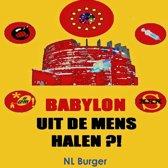 Babylon uit de mens halen?!