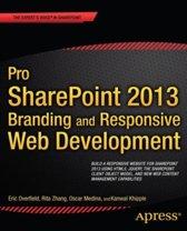 Pro SharePoint 2013 Branding and Responsive Web Development