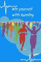 Win yourself with Running: Running formula on empty overcome your childhood emotional neglect