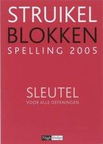 Struikelblokken Nieuwe Spelling 2005 Sleutel voor alle oefeningen