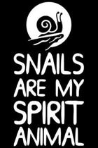 Snails Are My Spirit Animal: Snails Are My Spirit Animal Gift 6x9 Journal Gift Notebook with 125 Lined Pages