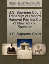 U.S. Supreme Court Transcript of Record Hanover Fire Ins Co of New York V. Specktor