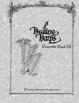 Healing Harps Ensemble Book 3