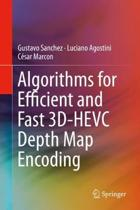Algorithms for Efficient and Fast 3D-HEVC Depth Map Encoding