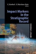 Impact Markers in the Stratigraphic Record