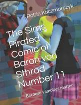 The Sims Pirated Comic of Baron von Sthrad Number 11