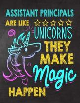 assistant principals are like Unicorns They make Magic Happen