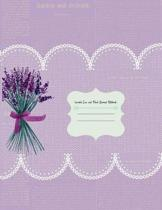 Lavender Lace and Floral Journal Notebook: Gardener Journal, Planner and Log Book Repeat successes & learn from mistakes with complete personal garden