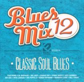 Blues Mix, Vol. 12: Classic Soul Blues