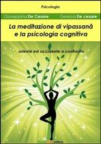 La meditazione di Vipassanā e la psicologia cognitiva