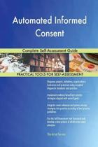 Automated Informed Consent Complete Self-Assessment Guide