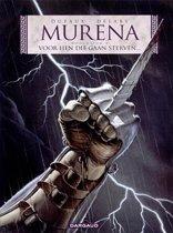 Murena: 004 Voor hen die gaan sterven