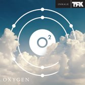 Oxygen:Inhale
