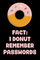 Fact: I Donut Remember Passwords: Password Book, UsernameKeeper, and Internet Organizer
