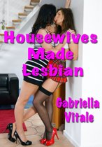 Housewives Made Lesbian