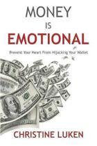 Money Is Emotional