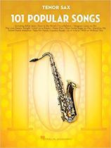 101 Popular Songs - Tenor Saxophone