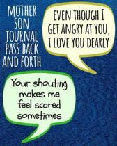 Mother Son Journal Pass Back and Forth