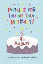 Puzzles for You on Your Birthday - 4th August