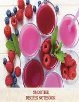 Smoothie Recipes Notebook