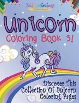 Unicorn Coloring Book 3! Discover This Collection of Unicorn Coloring Pages