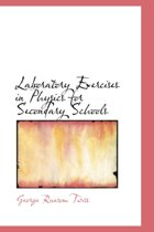 Laboratory Exercises in Physics for Secondary Schools