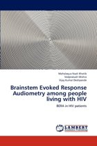 Brainstem Evoked Response Audiometry Among People Living with HIV