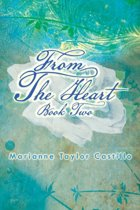 From the Heart Book 2