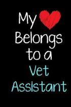 My Heart Belongs to a Vet Assistant