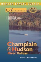 Champlain & Hudson River Valley Adventure Guide