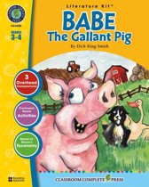 Babe: The Gallant Pig - Literature Kit Gr. 3-4: A State Standards-Aligned Literature Kit™