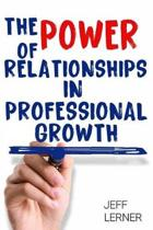 The Power of Relationships in Professional Growth