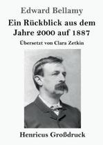 Ein Ruckblick Aus Dem Jahre 2000 Auf 1887 (Grossdruck)
