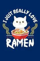 I Just Really Love Ramen