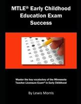 Mtle Early Childhood Education Exam Success