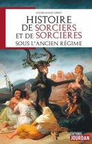 Histoire de sorciers et de sorcières sous l'Ancien régime