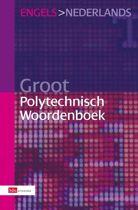 Groot Polytechnisch Woordenboek / Engels - Nederlands