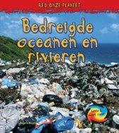 Red onze planeet - Bedreigde oceanen en rivieren