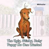 The Ugly, Stinky, Itchy Puppy No One Wanted